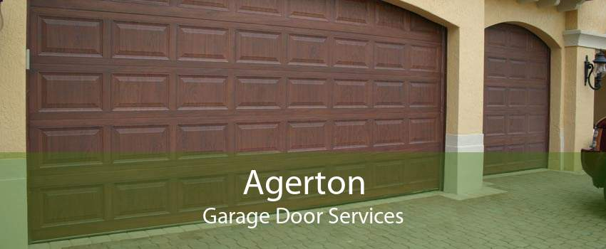 Agerton Garage Door Services