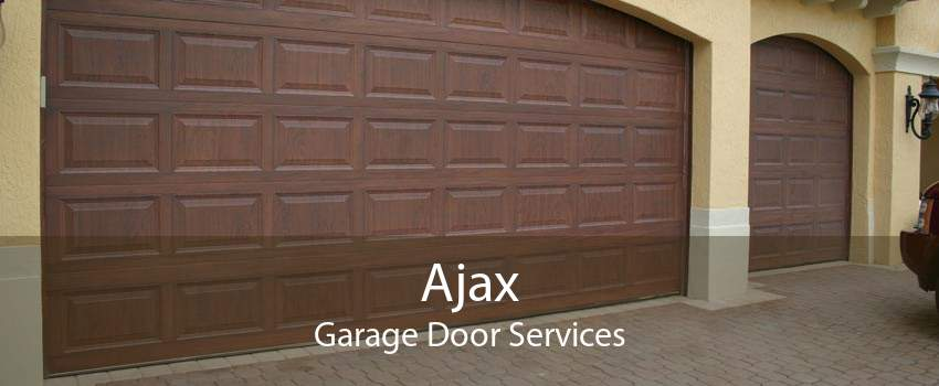 Ajax Garage Door Services