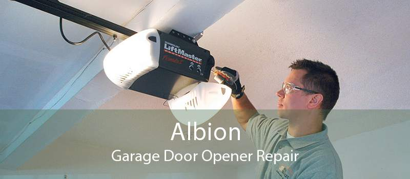 Albion Garage Door Opener Repair