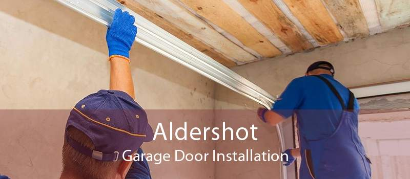 Aldershot Garage Door Installation