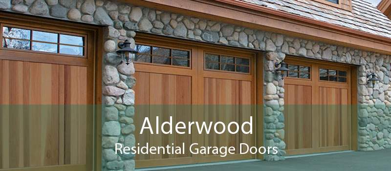 Alderwood Residential Garage Doors