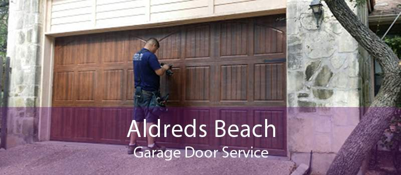 Aldreds Beach Garage Door Service