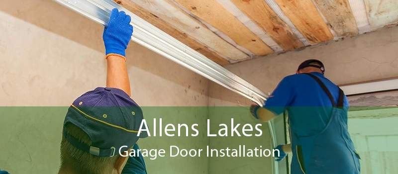 Allens Lakes Garage Door Installation