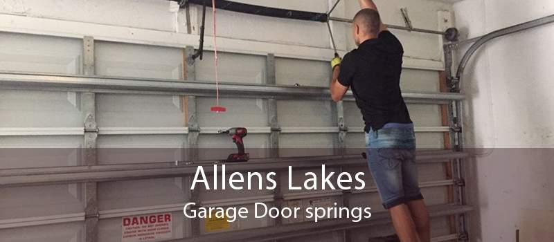 Allens Lakes Garage Door springs