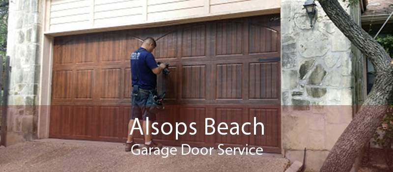 Alsops Beach Garage Door Service