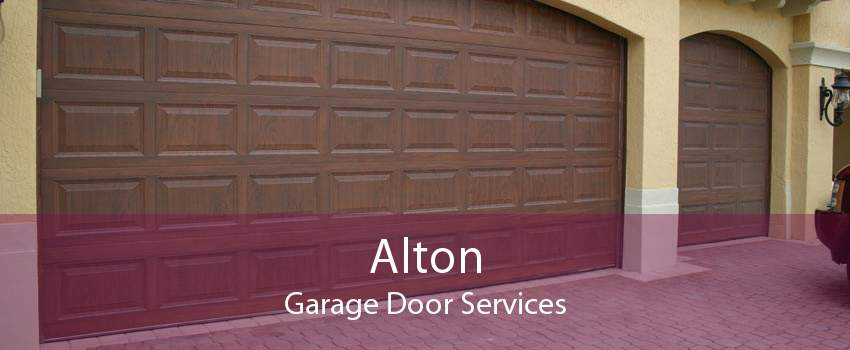 Alton Garage Door Services