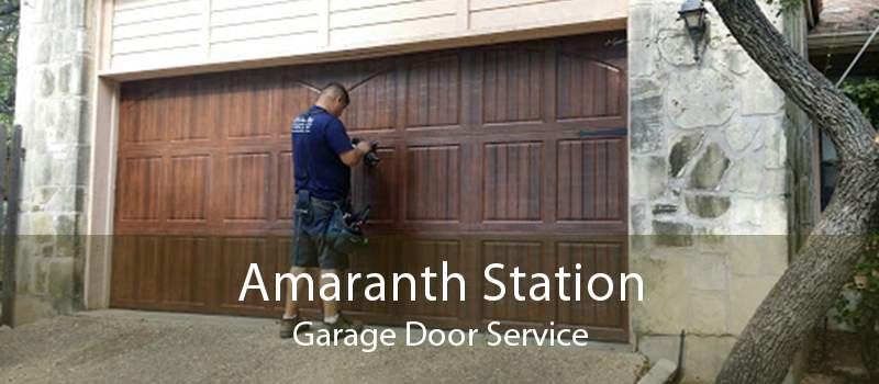 Amaranth Station Garage Door Service