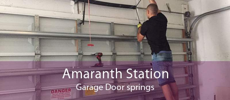 Amaranth Station Garage Door springs