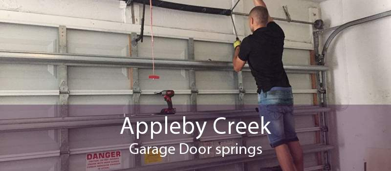 Appleby Creek Garage Door springs