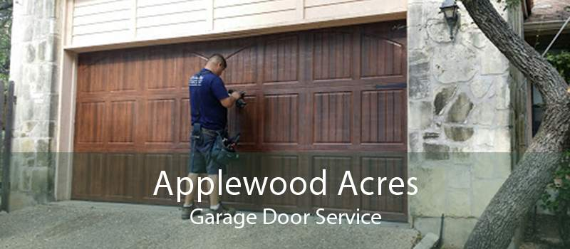 Applewood Acres Garage Door Service
