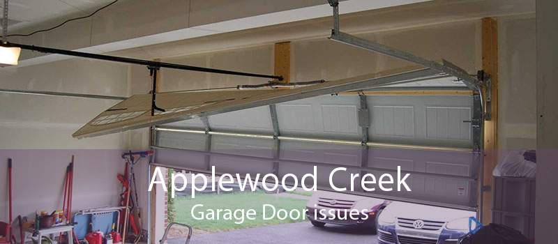 Applewood Creek Garage Door issues