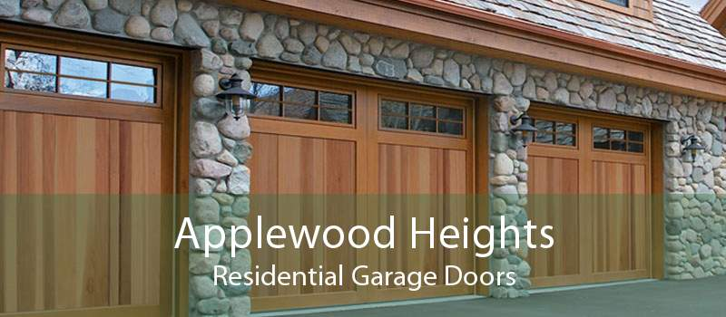 Applewood Heights Residential Garage Doors