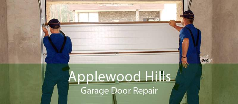 Applewood Hills Garage Door Repair