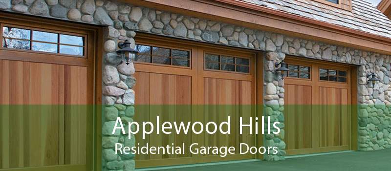 Applewood Hills Residential Garage Doors