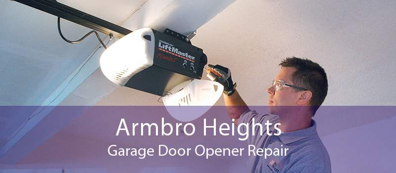 Armbro Heights Garage Door Opener Repair