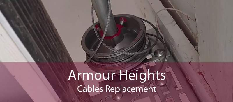 Armour Heights Cables Replacement
