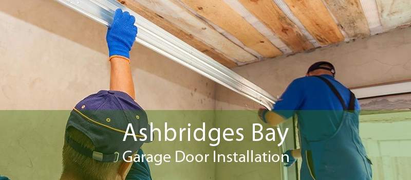Ashbridges Bay Garage Door Installation
