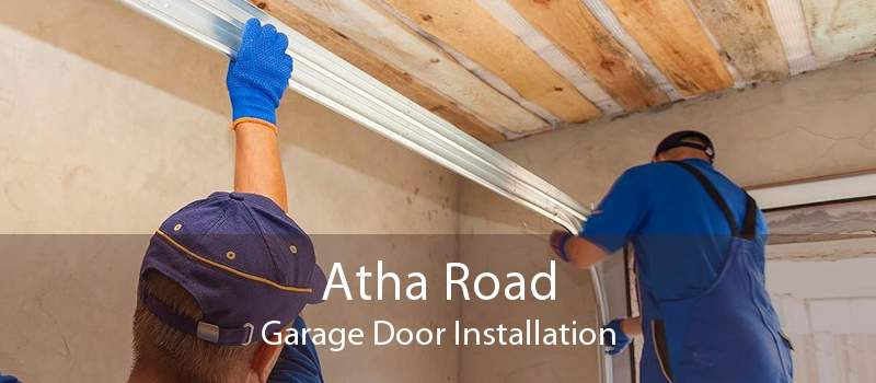 Atha Road Garage Door Installation