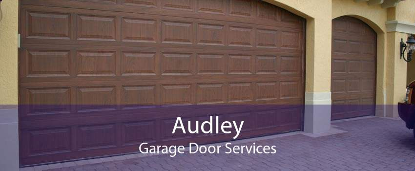 Audley Garage Door Services