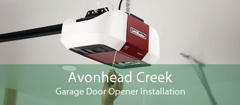 Avonhead Creek Garage Door Opener Installation