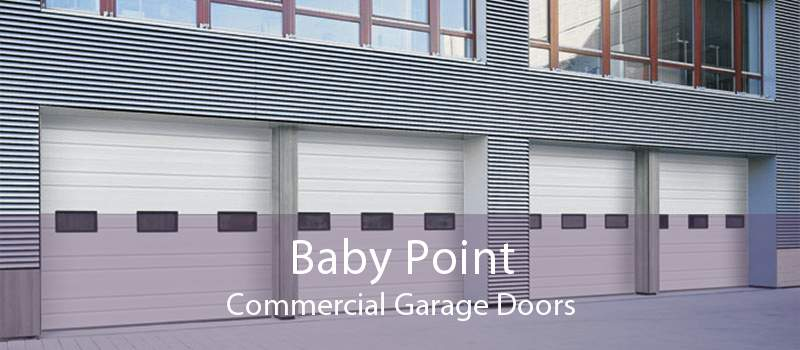 Baby Point Commercial Garage Doors
