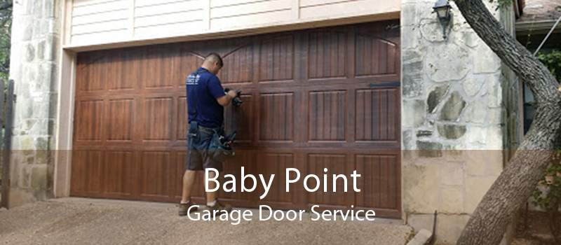 Baby Point Garage Door Service