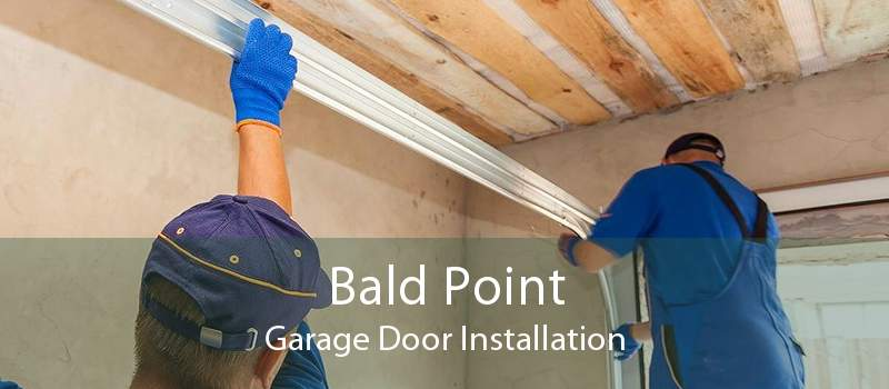 Bald Point Garage Door Installation