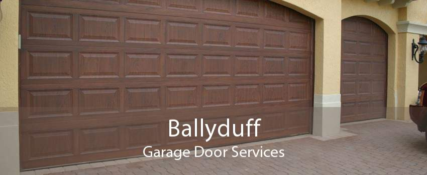 Ballyduff Garage Door Services