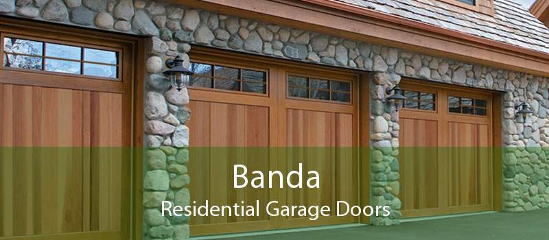 Banda Residential Garage Doors