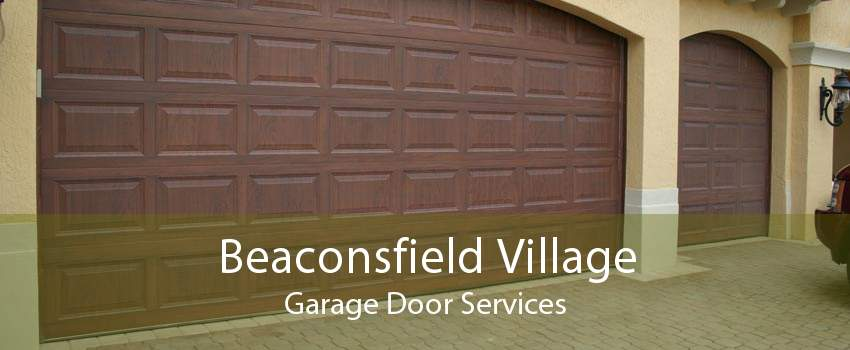 Beaconsfield Village Garage Door Services