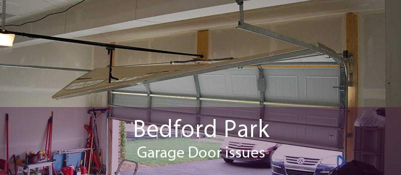 Bedford Park Garage Door issues