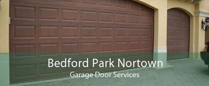 Bedford Park Nortown Garage Door Services
