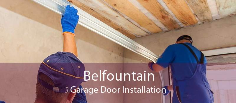 Belfountain Garage Door Installation