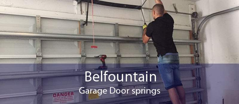 Belfountain Garage Door springs
