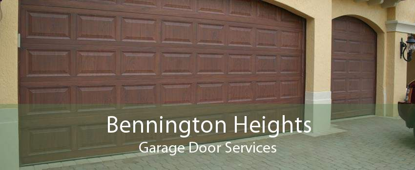 Bennington Heights Garage Door Services