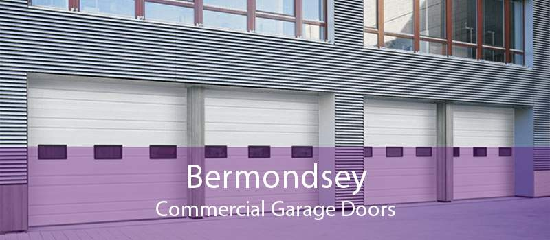Bermondsey Commercial Garage Doors