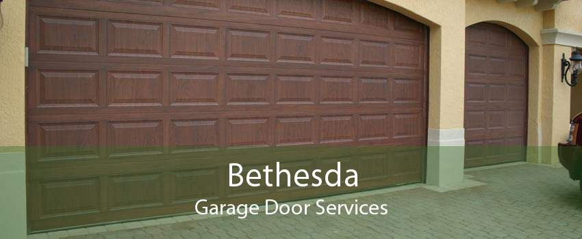 Bethesda Garage Door Services