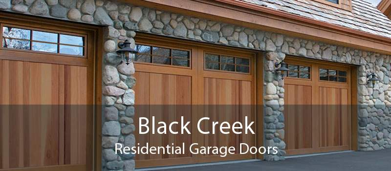 Black Creek Residential Garage Doors