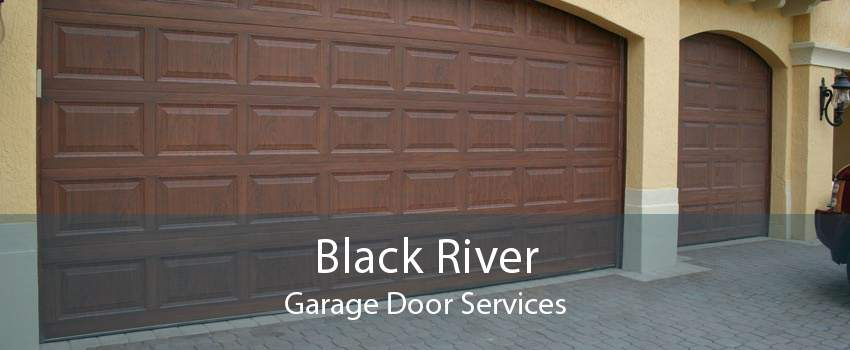 Black River Garage Door Services