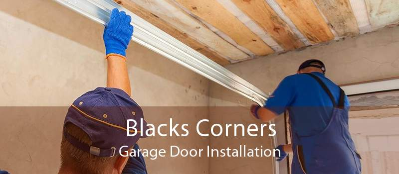 Blacks Corners Garage Door Installation