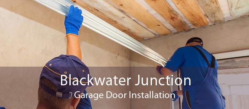 Blackwater Junction Garage Door Installation