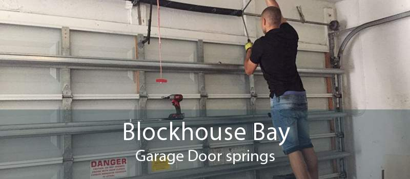 Blockhouse Bay Garage Door springs