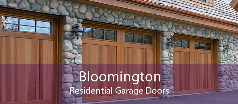 Bloomington Residential Garage Doors