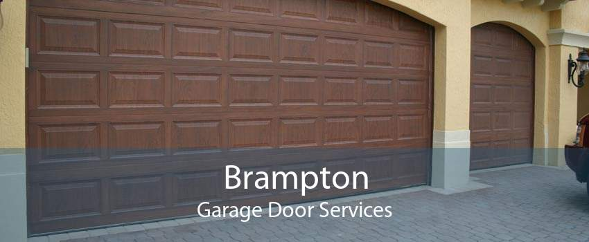 Brampton Garage Door Services