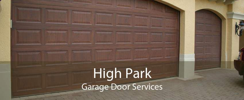 High Park Garage Door Services