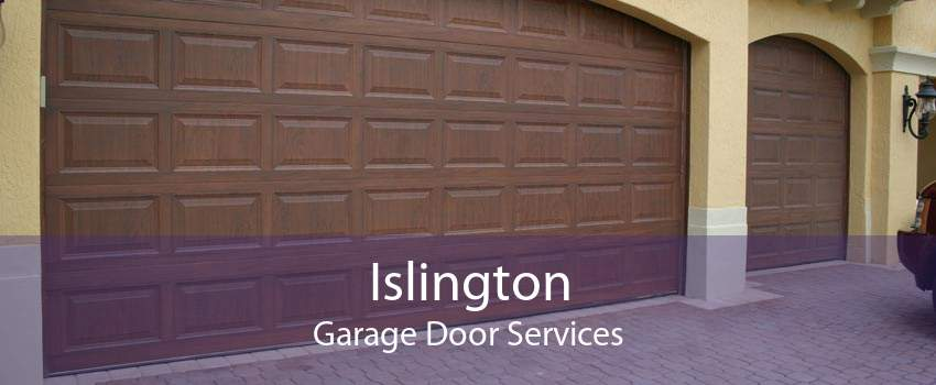 Islington Garage Door Services