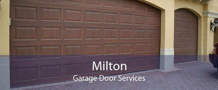 Milton Garage Door Services