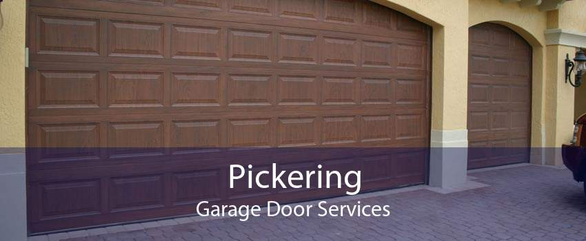Pickering Garage Door Services