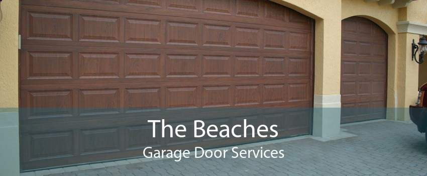 The Beaches Garage Door Services