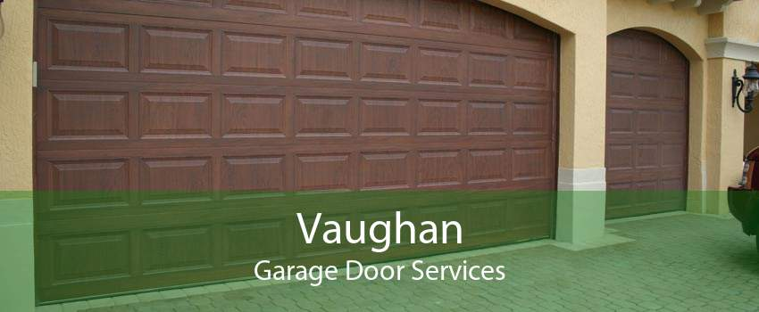 Vaughan Garage Door Services